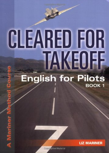 9780979506802: Cleared for Takeoff: English for Pilots, Book 1