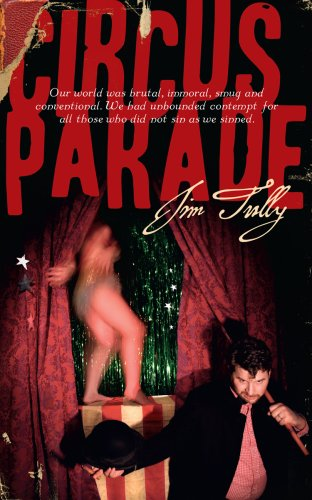 9780979513220: Circus Parade: A Cruel Novel Set in the Devil's Sandbox