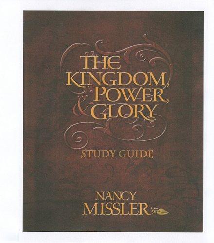 9780979513657: The Kingdom, Power, & Glory Study Guide