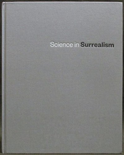 9780979514142: Science in Surrealism