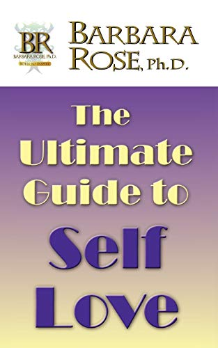 9780979516153: The Ultimate Guide To Self Love