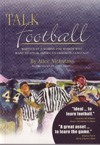 9780979518706: Talk Football: Written by a Woman for Women who Want to Speak America's Gridiron Language