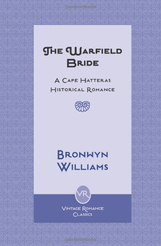 The Warfield Bride (0979520452) by Williams, Bronwyn