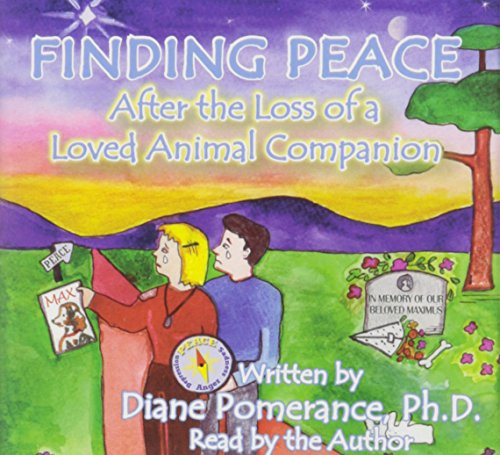 9780979521812: Finding Peace After the Loss of a Loved Animal Companion