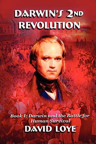Darwin's Second Revolution: Loye, David