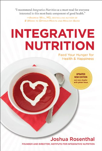 9780979526459: Integrative Nutrition: Feed Your Hunger for Health & Happiness