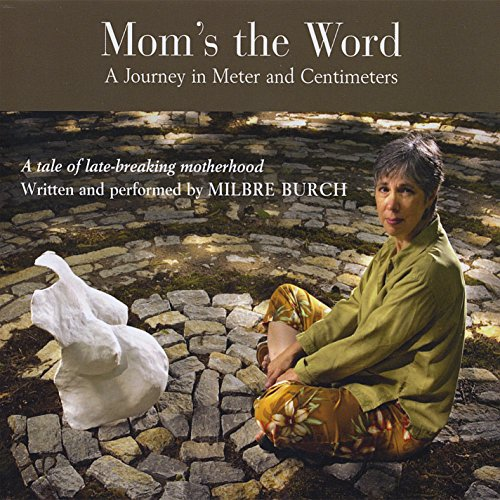 9780979527197: Mom's the Word: A Journey in Meter & Centimeters