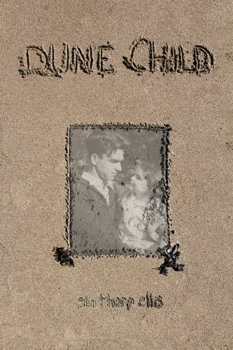 9780979528590: Dune Child
