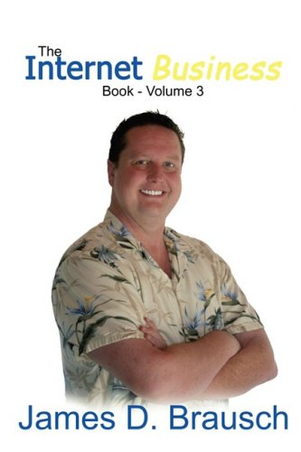 9780979530944: The Internet Business Book: Volume No. 3