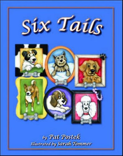 9780979531538: Six Tails: Dog Stories to Read to Your Children and Grandchildren
