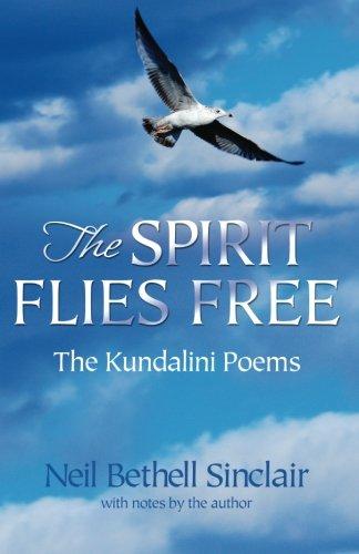 9780979533105: The Spirit Flies Free: The Kundalini Poems