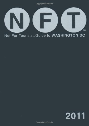 9780979533907: Not for Tourists Guide 2011 to Washington DC