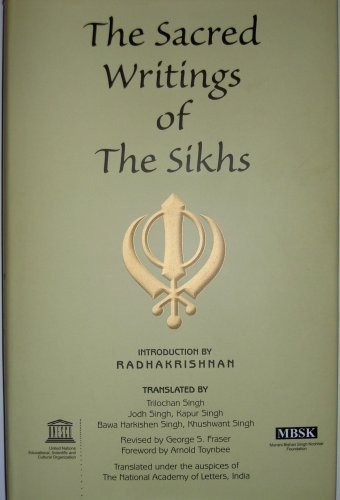 The Sacred Writings of the Sikhs: Singh, Trilochan; et