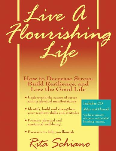 9780979534744: Live a Flourishing Life