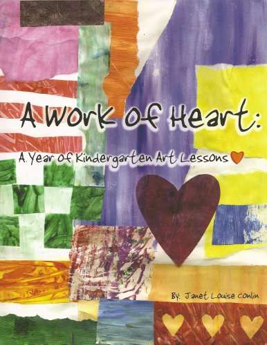 9780979540608: A Work of Heart: A Year of Kindergarten Art Lessons