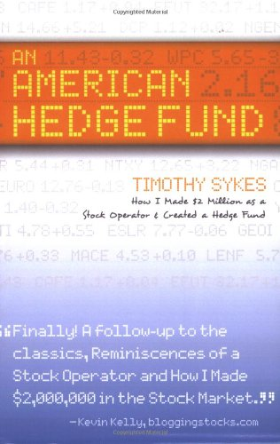 9780979549700: An American Hedge Fund: How I Made $2 Million As a Stock Market Operator & Created a Hedge Fund