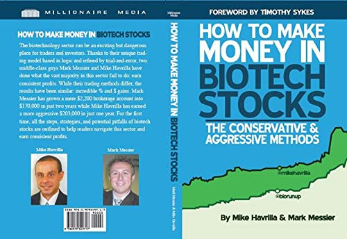 How to Make Money in Biotech Stocks: Mike Havrilla, Mark