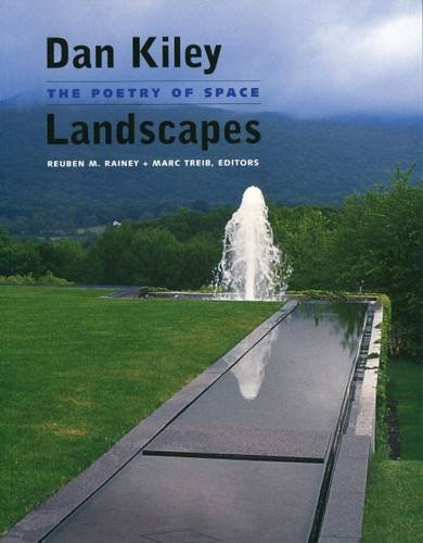9780979550874: Dan Kiley: Landscapes - the Poetry of Space