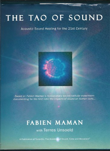 9780979552557: The Tao of Sound: Acoustic Sound Healing for the 21st Century