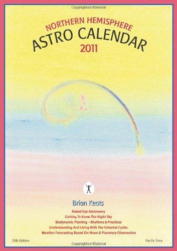2011 Northern Hemisphere Astro Calendar: Brian Keats