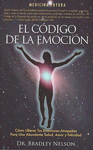 9780979553745: El Codigo de La Emocion: Emotion Code (Spanish)