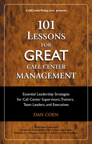 9780979554407: 101 Lessons For GREAT Call Center Management