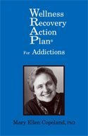 9780979556043: Wellness Recovery Action Plan (WRAP) for Addictions by Mary Ellen Copeland (2011) Paperback