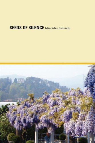 Seeds of Silence (Paperback): Mercedes Salisachs