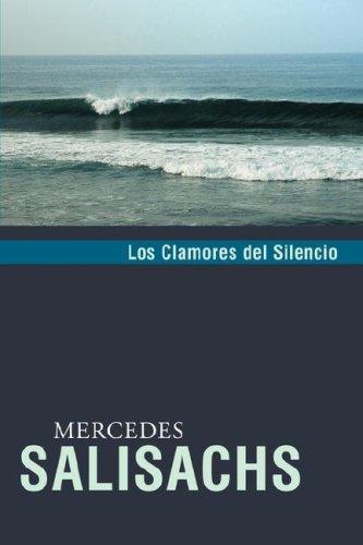9780979557682: Los clamores del silencio