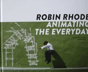 9780979562976: Robin Rhode: Animating the Everyday