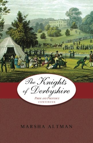 9780979564536: The Knights of Derbyshire: Pride and Prejudice Continues (Volume 5)