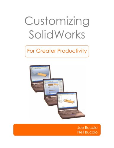 9780979566608: Customizing SolidWorks for Greater Productivity