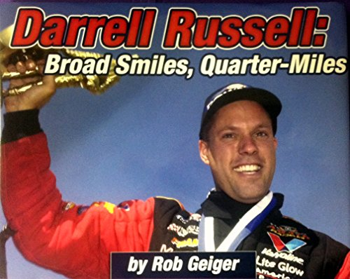 9780979571909: Darrell Russell: Broad Smiles, Quarter-miles