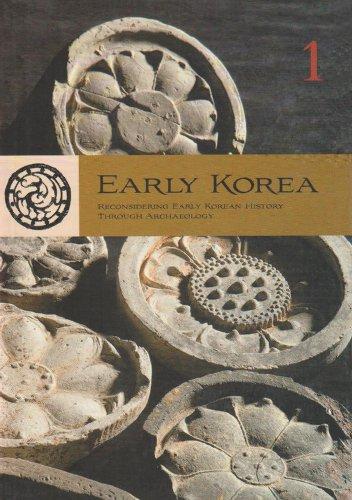 9780979580017: Early Korea: v. 1: Reconsidering Early Korean History Through Archaeology