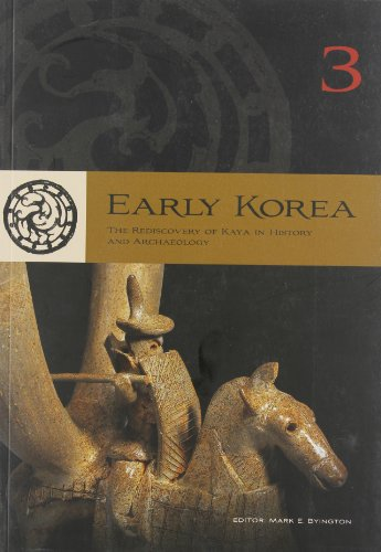 9780979580079: Early Korea: The Rediscovery of Kaya in History and Archaeology