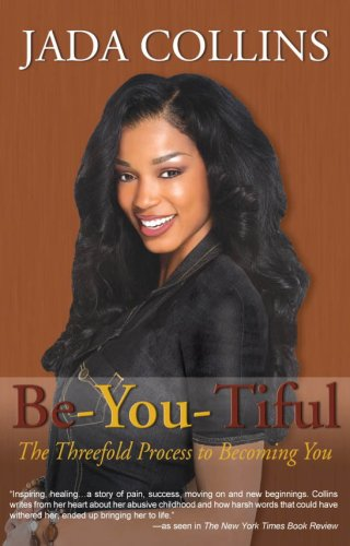 9780979585609: Be-You-Tiful: The Three Fold Process To Becoming You!