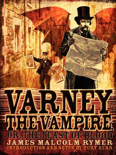 9780979587153: Varney the Vampire: Or The Feast of Blood