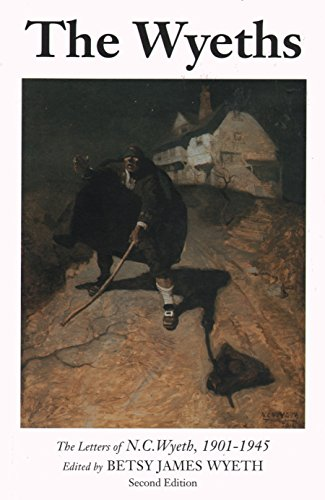 9780979587238: The Wyeths: The Letters of N.C. Wyeth, 1901-1945