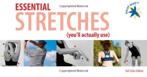 Essential Stretches (you'll actually use): John Gifford