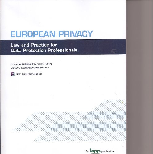 9780979590153: European Privacy: Law and Practice for Data Protection Professionals