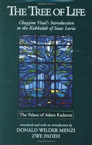 9780979597107: The Tree of Life: The Palace of Adam Kadmon - Chayyim Vital's Introduction to the Kabbalah of Isaac Luria