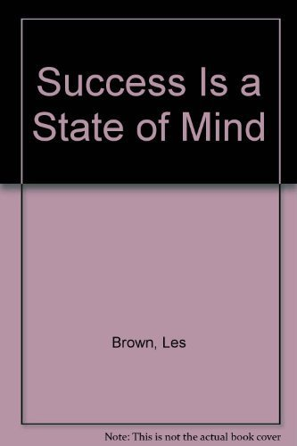 9780979598326: Success is a State of Mind