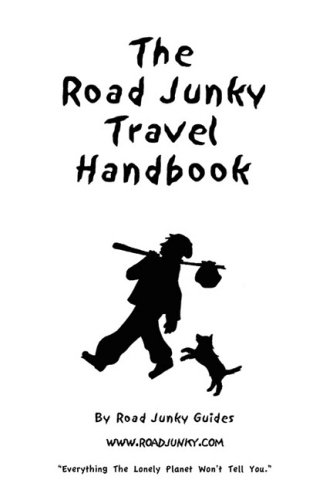 9780979598401: The Road Junky Travel Handbook