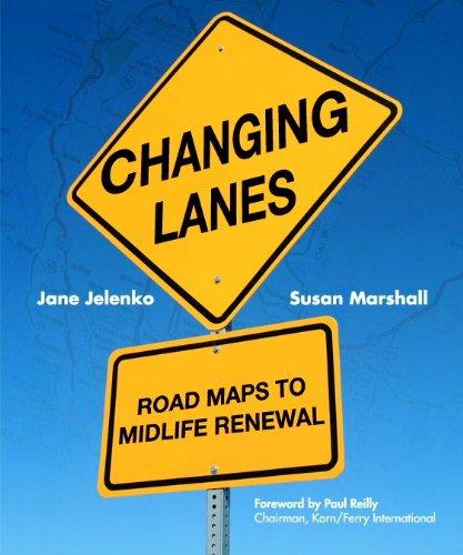 9780979599002: Changing Lanes: Road Maps to Midlife Renewal
