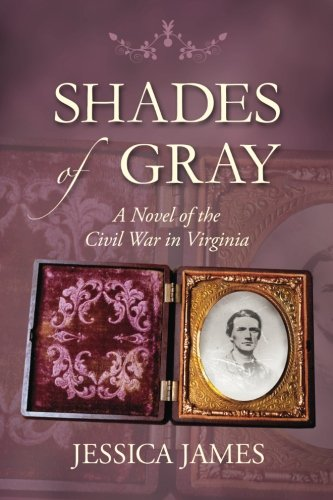 9780979600005: Shades of Gray: A Novel of the Civil War in Virginia