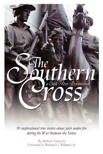 9780979600012: The Southern Cross: A Civil War Devotional