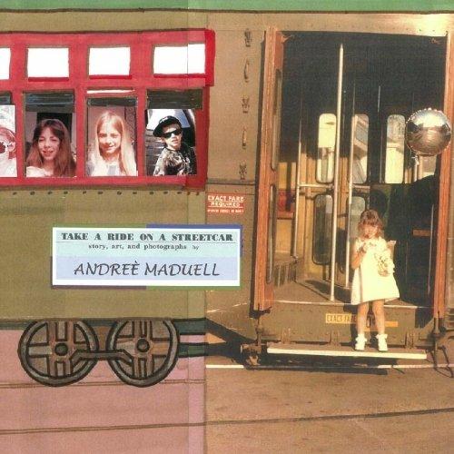 9780979600500: Take a Ride on a Streetcar