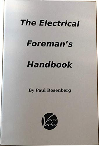 9780979601170: The Electrical Foreman's Handbook