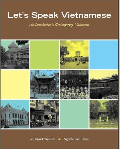 9780979601507: Let's Speak Vietnamese: An Introduction to Contemporary Vietnamese