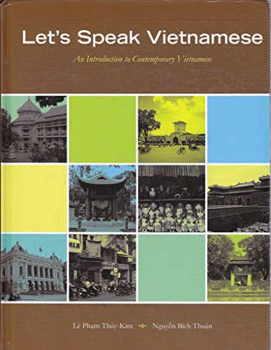 9780979601538: Let's Speak Vietnamese: An Introduction to Contemporary Vietnamese